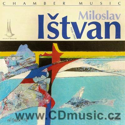 IŠTVAN M. (1928-1990) CHAMBER MUSIC compositions of years 1977-1990 / Dama Dama, Wallinger