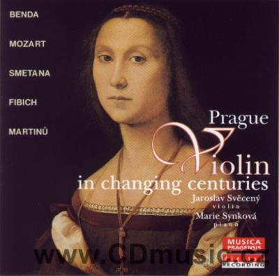 PRAGUE VIOLIN IN CHANGING CENTURIES (BENDA F., MOZART W.A., SMETANA B. ...) / J.Svěcený