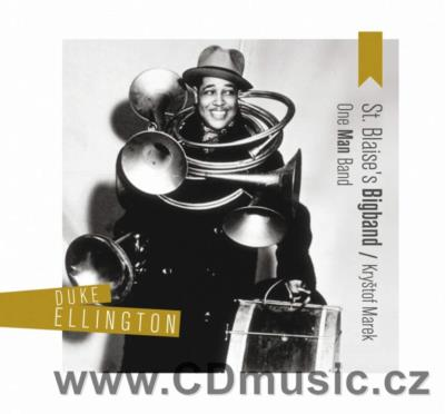 ONE MAN BAND - TRIBUTE TO DUKE ELLINGTON / St.Blaise's Bigband / K.Marek