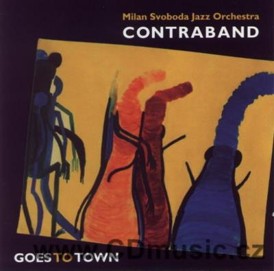 SVOBODA M. CONTRABAND - GOES TO TOWN / M.Svoboda Jazz Orchestra live from Jazz Festival Hr