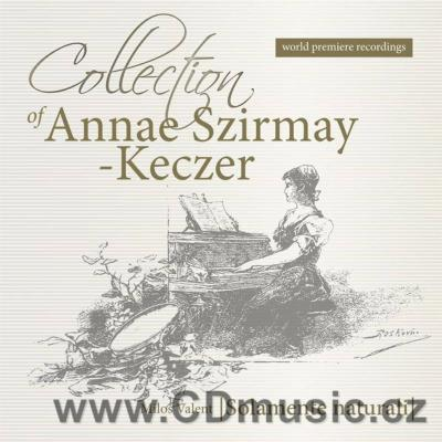 COLLECTION OF ANNAE SZIRMAY-KECZER / Solamente Naturali