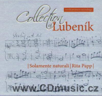 COLLECTION OF LUBENÍK / Solamente naturali / R.Papp