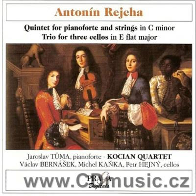 REJCHA A. (1770-1836) QUINTET FOR PIANOFORTE AND STRINGS, TRIO / Kocian Quartet, J.Tůma