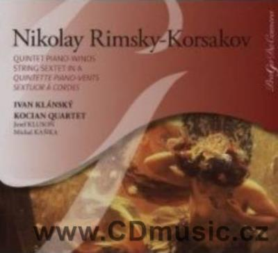 RIMSKY-KORSAKOV N. QUINTET FOR PIANO, FLUTE, CLARINET, HORN AND BASSOON, STRING SEXTET