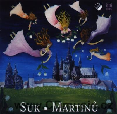 SUK J. 10 SONGS FOR FEMALE CHOIR, MARTINŮ B. THE OPENING OF THE WELLS