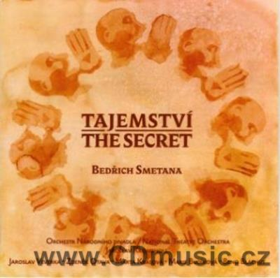 SMETANA B. THE SECRET / TAJEMSTVÍ opera, EVENING SONGS / J.Veverka, Z.Otava, M.Krásová...