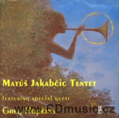 JAKABČIC TENTET PLAY HOPKINS AND JAKABČIC / G.Hopkins trumpet, fluegelhorn, M.Jakabčic gui