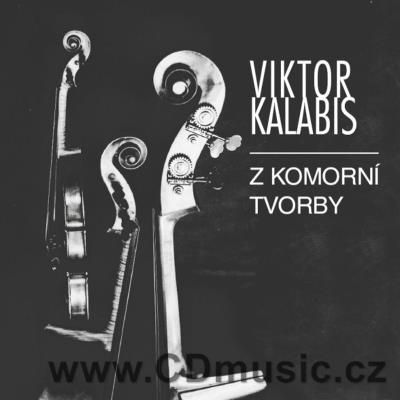 KALABIS V. CHAMBER WORKS / various Czech soloists