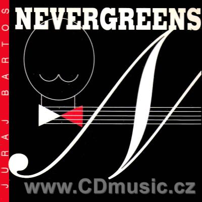 BARTOŠ J. NEVERGREENS - EVERGREENS (1993)