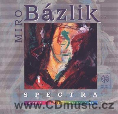 BÁZLIK M. SPECTRA - METAMORPHOSES COMMENTARIES TO THE FIRST PART OF BACH'S WELL-TEMPERED C