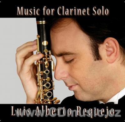 MUSIC FOR CLARINET SOLO / L.A.Requejo clarinet
