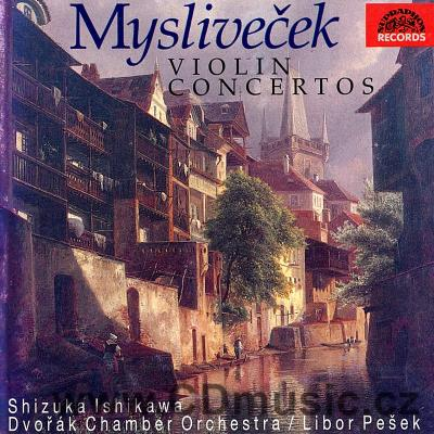 MYSLIVEČEK J. (1737-1781) CONCERTOS FOR VIOLIN AND ORCHESTRA Vol.1. (I C MAJ, IN E MAJ, IN