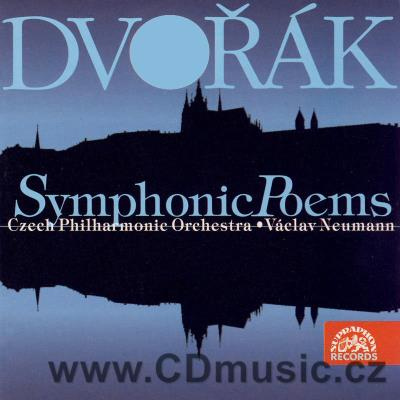 DVOŘÁK A. SYMPHONIC POEMS (WATER GOBLIN Op.107, NOON WITCH Op.108, GOLDEN SPINNING WHELL O