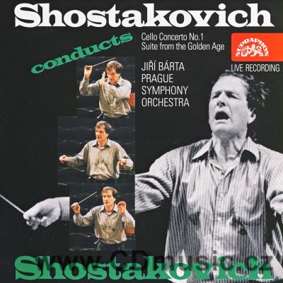 SHOSTAKOVICH D. CONCERTO No.1 FOR CELLO AND ORCHESTRA, THE GOLDEN AGE / J.Bárta / PSO / M