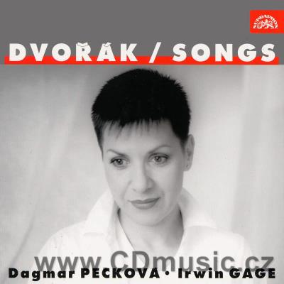 DVOŘÁK A. IN FOLK TONE, GYPSY SONGS, LOVE SONGS, BIBLICAL SONGS / D.Pecková, I.Gage