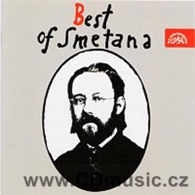 BEST OF SMETANA (VLTAVA, THE BARTERED BRIDE, DALIBOR, PIANO TRIO Moderato, STRING QUARTET