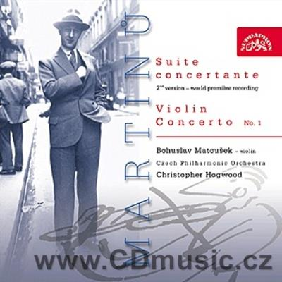 MARTINŮ B. SUITE CONCERTANTE FOR VIOLIN AND ORCHESTRA H.276/2nd version 1945, CONCERTO FOR