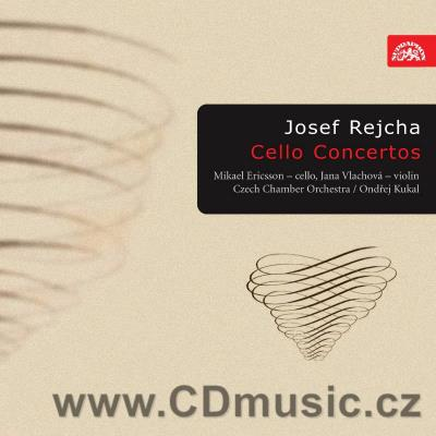 REJCHA J. (1752-1795) CELLO AND VIOLIN CONCERTOS / M.Ericsson cello, J.Vlachová violin