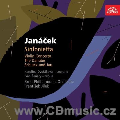 JANÁČEK L. SINFONIETTA, THE DANAUBE, CONCERTO FOR VIOLIN AND ORCHESTRA - PILGRIMAGE OF TH