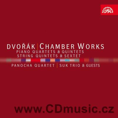 DVOŘÁK A. CHAMBER WORKS (PIANO QUARTETS AND QUINTETS, STRING QUINTETS AND SEXTET)