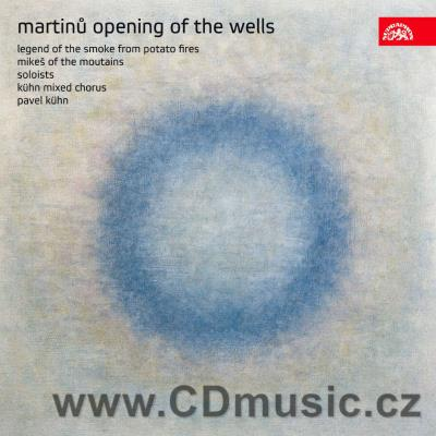 MARTINŮ B. THE OPENING OF THE WELLS, THE LEGEND OF THE SMOKE FROM POTATO FIRES, MIKEŠ...