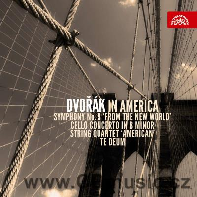 DVOŘÁK A. SYMPHONY No.9 FROM THE NEW WORLD, TE DEUM, STRING QUARTET No.12 AMERICAN, SONATI