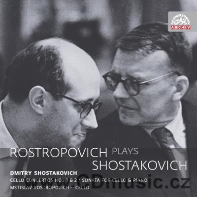 SHOSTAKOVICH D. CONCERTO FOR CELLO AND ORCHESTRA No.1, No.2, SONATA FOR CELLO AND PIANO Op