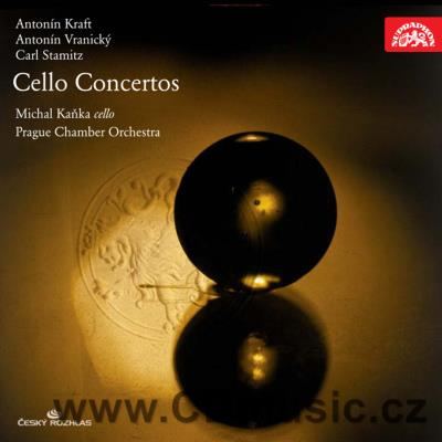 KRAFT A. (1749-1820) CELLO CONCERTO IN C MAJ Op.4, VRANICKÝ A. (1761-1820) CELLO CONCERTO