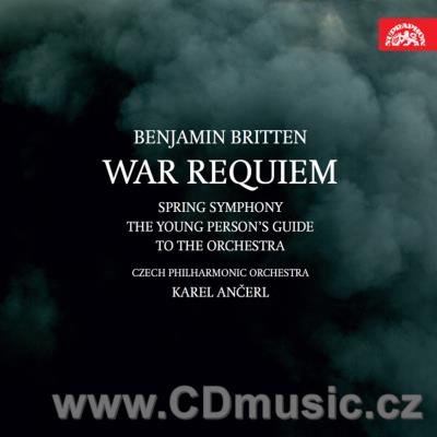 BRITTEN B. WAR REQUIEM, SPRING SYMPHONY, THE YOUNG PERSON'S GUIDE TO THE ORCHESTRA