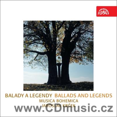 BALLADS AND LEGENDS - BALADY A LEGENDY / Musica Bohemica / J.Krček