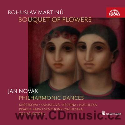 MARTINŮ B. BOUQUET OF FLOWERS / soloists, Kuhn Children Choir, PRSO / T.Netopil