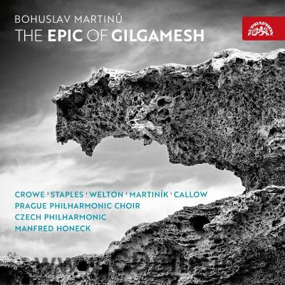 MARTINŮ B. THE EPIC OF GILGAMESH H. 351 / L.Crowe, A.Staples, D.Welton / CPO / M.Honeck