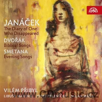 JANÁČEK L. THE DIARY OF ONE WHO DISAPPEARED, DVOŘÁK A. BIBLICAL SONGS, SMETANA B. EVENING