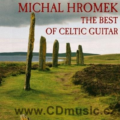 HROMEK M. THE BEST OF CELTIC GUITAR (2007)