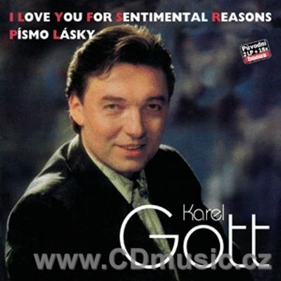 GOTT K. (34+35) I LOVE YOU FOR SENTIMENTAL REASONS, PÍSMO LÁSKY + 18 BONUS (1990)