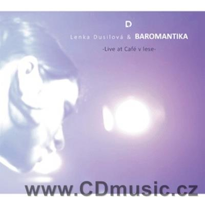 DUSILOVÁ L. + BAROMANTIKA - LIVE AT CAFÉ V LESE (CD+DVD) (2013)