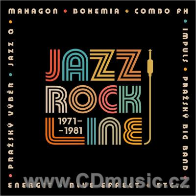 JAZZ ROCK LINE 1971-1981 - CZECH BANDS FROM SUPRAPHON ARCHIVES