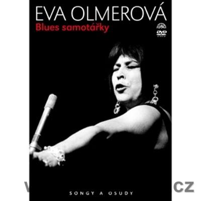 Olmerová E. Blues samotářky - Songy a osudy, 133min. Without subtitles. Region: All (PAL)