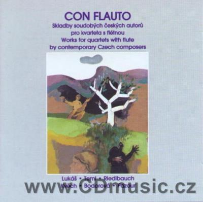CON FLAUTO: WORKS FOR QUARTETS WITH FLUTE BY CONTEMPORARY CZECH COMPOSERS (LUKÁŠ Z., TEML