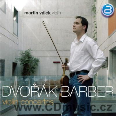 DVOŘÁK A. CONCERTO FOR VIOLIN AND ORCHESTRA Op.53, BARBER S. CONCERTO FOR VIOLIN AND ORCHE