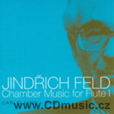 FELD J. (1925-2007) CHAMBER MUSIC FOR FLUTE Vol.1 / C.Jans flute and various soloists