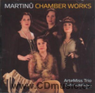 MARTINŮ B. DUO FOR VIOLIN AND VIOLONCELLO, SONATA FOR FLUTE, VIOLIN AND PIANO, TRIO ...