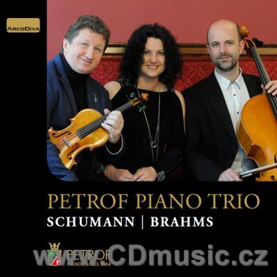SCHUMANN R. PIANO TRIO No.1, 4 PIECES Op.56, BRAHMS J. PIANO TRIO Op.40/ Petrof Piano Trio
