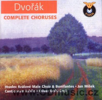 DVOŘÁK A. MALE CHORUSES (CHORAL SONGS FOR MALE VOICES, BOQUET OF CZECH FOLK SONGS Op.41, T