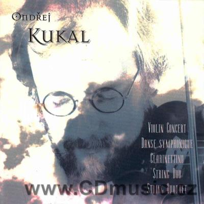 KUKAL O. (b.1964) CONCERT FOR VIOLIN AND ORCHESTRA, DANSE SYMPHONIQUE, CONCERTINO FOR CLAR