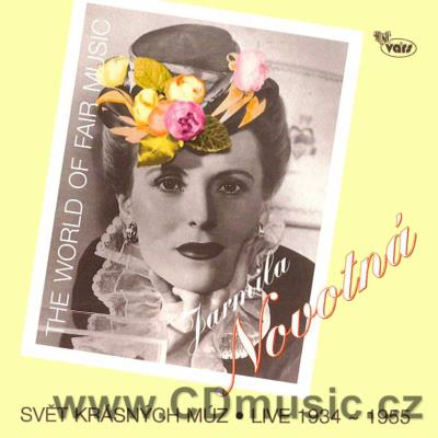 NOVOTNÁ J. (soprano) 1934-1955 THE WORLD OF FAIR MUSIC (LEHÁR, STRAUSS, ROMBERG, KÁLMÁN)