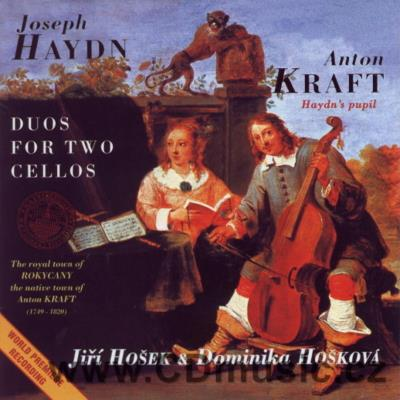 HAYDN J. (1732-1809), KRAFT A. (1749-1820) WORKS FOR 2 CELLOS  / J.Hošek, D.Hošková