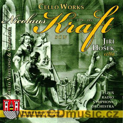 KRAFT N. (1778-1853) WORKS FOR CELLO AND ORCHESTRA / J.Hošek / Plzeň Radio Orchestra