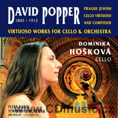 POPPER D. (1843-1913) VIRTUOSO WORKS FOR CELLO AND ORCHESTRA  / D.Hošková / Plzeň RSO
