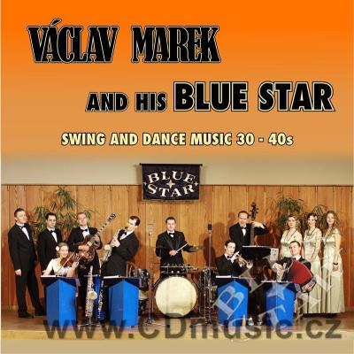 MAREK V. AND HIS BLUE STAR - SWING AND DANCE MUSIC 30-40s / V.Marek